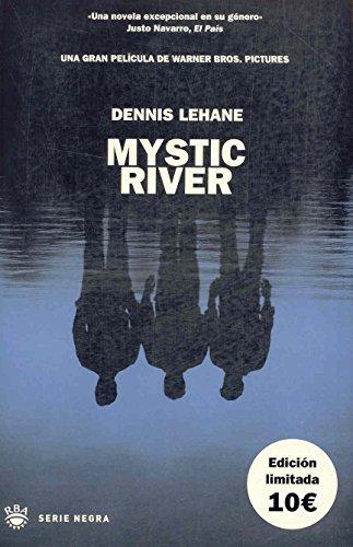Mystic river (NOVELA POLICÍACA) - Dennis Lehane