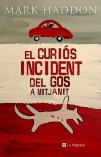 9788478711871: El curios incident del gos a mitjanit (LES ALES ESTESES)