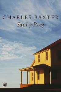 9788478712069: Saul y patsy (NARRATIVAS)
