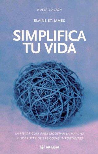 9788478712137: Simplifica Tu Vida