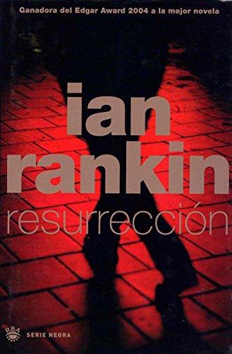 9788478712229: Resurrección/ Resurrection Men (Inspector Rebus, #13)