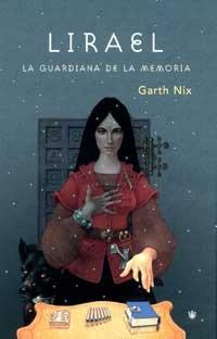 9788478712564: Lirael La Guardiana De La Memoria (Spanish Edition)