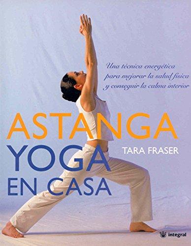 9788478713912: Astanga yoga en casa (EJERCICIO CUERPO-MEN)