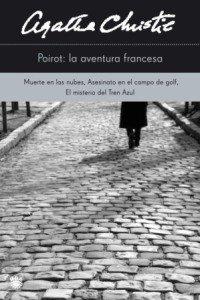 9788478713943: Poirot: la aventura francesa (AGATHA CHRISTIE 125A)