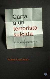 9788478713950: CARTA A UN TERRORISTA SUICIDA