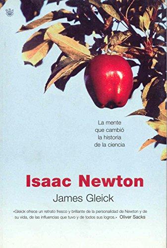 9788478714032: ISAAC NEWTON. La mente que cambió la historia de la ciencia