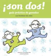 9788478714520: Son DOS! Guia Practica de Gemelos (Spanish Edition)