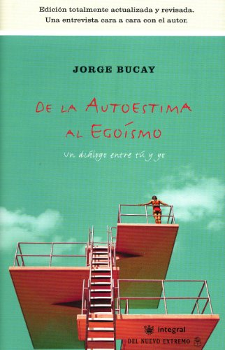 9788478714995: De la autoestima al egoismo (BIBLIOTECA BUCAY)