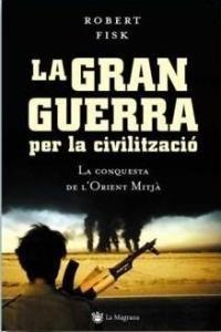 9788478715190: La gran guerra per la civilització (ORIGENS)