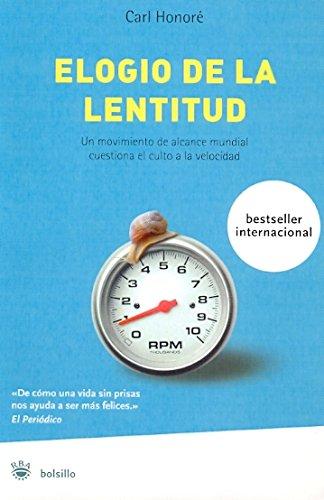 9788478715282: Elogio de la lentitud-bolsillo: Un movimiento mundial desafía el culto a la velocidad: 015 (NO FICCION)