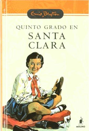 9788478715831: Quinto Grado En Santa Clara (INOLVIDABLES)
