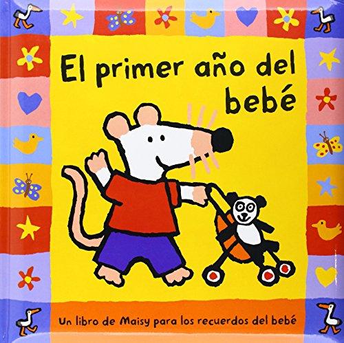 9788478716494: El Primer Ano del Bebe / Baby's First Year (Spanish Edition)