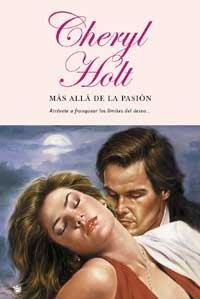 MAS ALLA DE LA PASION, Spanish Edition / EdiciÓN en EspaÑOl; Firmado *: HOLT, Cheryl