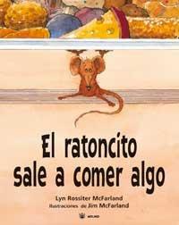 9788478717071: El ratoncito sale a comer algo