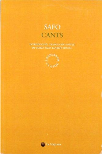 9788478717101: Cants de safo (CLÀSSICS GRÈCIA I RO)
