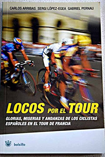 9788478717330: Locos por el Tour (NO FICCION)