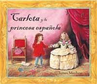 9788478717354: Carlota y la princesa española (MIRA Y APRENDE)