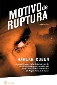 9788478717637: Motivo de ruptura (Deal Breaker) (Myron Bolitar) (Spanish Edition)