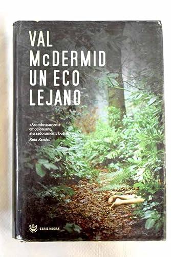 9788478717729: Eco Lejano, Un