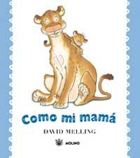 9788478717798: Como Mi Mama = Just Like My Mom (Spanish Edition)