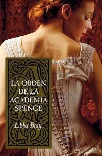 9788478718139: Orden De La Academia Spence, La