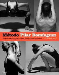 9788478718856: El método Pilar Domínguez