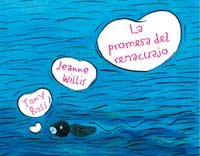 La Promesa Del Renacuajo/ the Promise of the Tadpole (Spanish Edition) (9788478718948) by Jeanne Willis