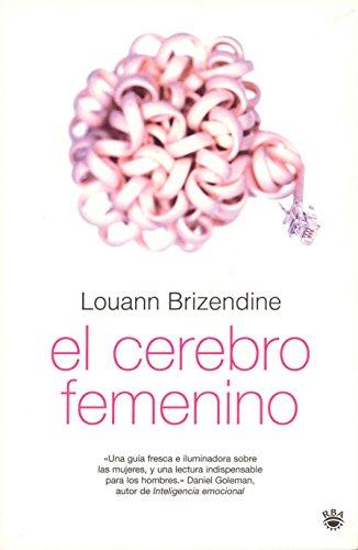 9788478719099: El cerebro femenino (The Female Brain) sexta edicion (Spanish Edition)