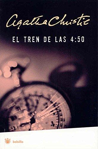9788478719143: Tren de las 4:50 (FICCION)