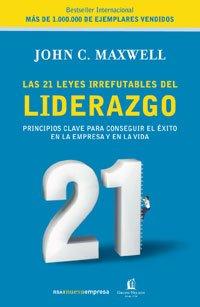 9788478719600: Las 21 leyes del liderazgo (VARIOS INTEGRAL)