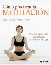 9788478719662: Como practicar la meditacion (INTEGRAL)