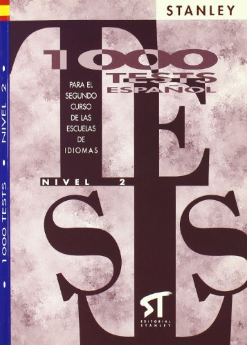 1000 test espanol Nivel 2: Edward R Rosset and Stanley