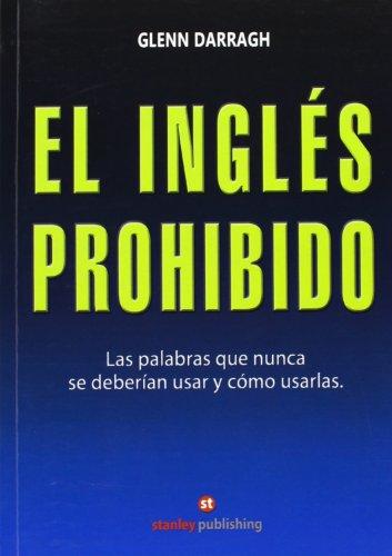 9788478733491: El inglés prohibido