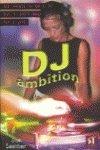 9788478734047: DJ Ambition