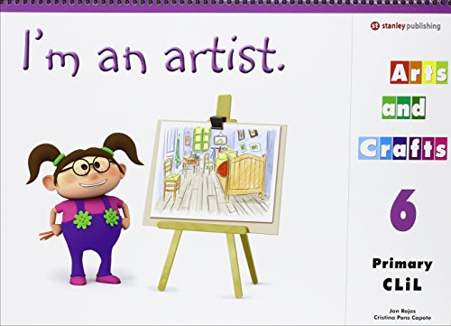 9788478735860: I'M AN ARTIST - ARTS AND CRAFTS 6 Student Book