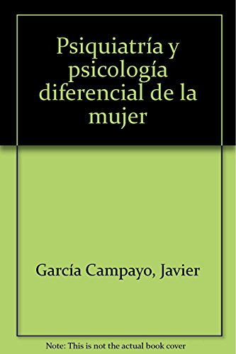 9788478774012: Psiquiatria Y Psicologia Diferencial De La Mujer