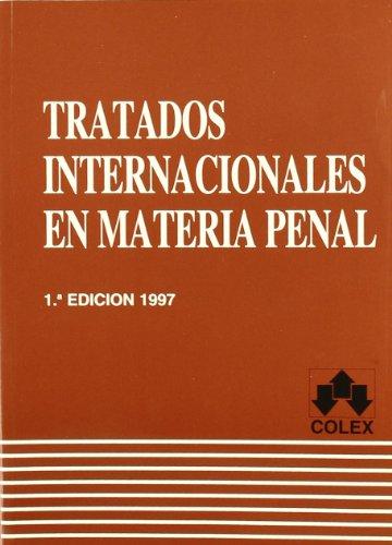 Tratados internacionales en materia penal: Paz Rubio, José