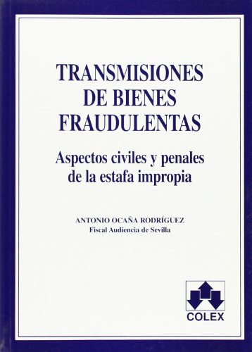 9788478794096: TRANSMISIONES DE BIENES FRAUDULENTAS