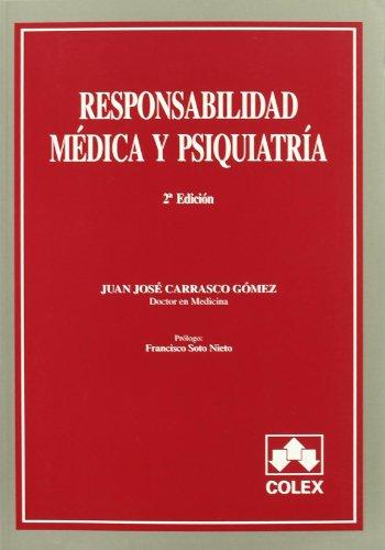 9788478794126: RESPONSABILIDAD MEDICA Y PSIQUIATRIA 2 E