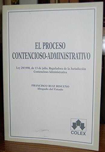 9788478794324: El proceso contencioso-administrativo