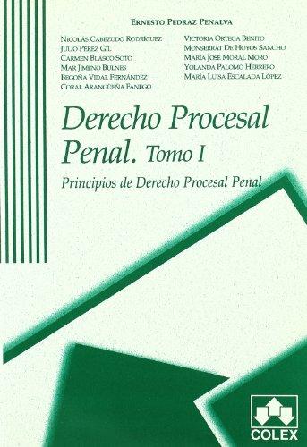 9788478795888: DERECHO PROCESAL PENAL. TOMO I. PRINCIPIOS DE DERECHO