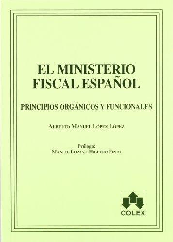 9788478796731: MINISTERIO FISCAL ESPA OL,EL .PRINCIPIOS