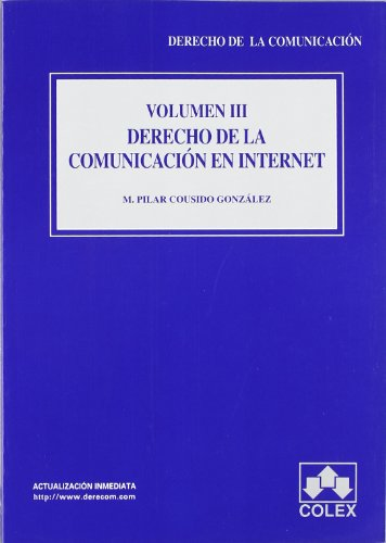 9788478796816: DERECHO DE LA COMUNIC.INTERNET V.III