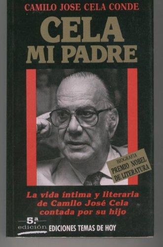 9788478800001: Cela, mi padre (Colección Hombres de hoy) (Spanish Edition)