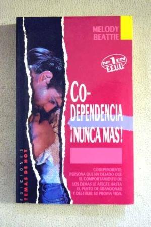 9788478800124: Codependencia nunca mas
