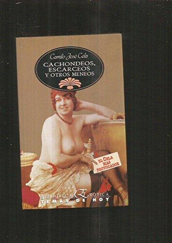 9788478800735: Cachondeos, escarceos y otros meneos (Biblioteca erótica) (Spanish Edition)