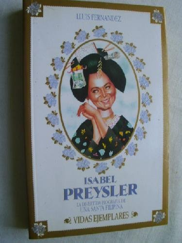 9788478801015: Isabel Preysler (Vidas ejemplares) (Spanish Edition)