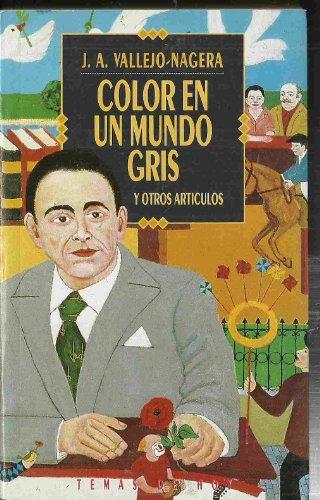 9788478801312: Color en un mundo gris y otros artículos