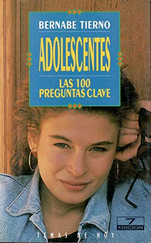 9788478801411: Adolescentes, las 100 preguntas clave