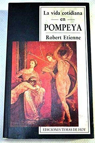 9788478801428: La vida cotidiana en Pompeya